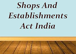 shop establishment act